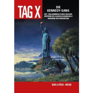 Tag X 2 - Die Kennedy-Gang