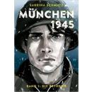 München 1945 Band 1 - Die Befreier