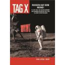 Tag X 3 - Russen auf dem Mond