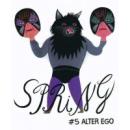 Spring 5 - Alter Ego
