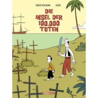 Die Insel der 100.000 Toten