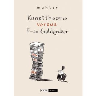 Kunsttheorie vs. Frau Goldgruber Neuauflage