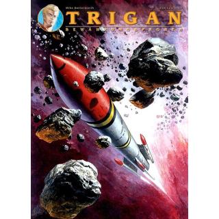 Trigan 7 - Bewährungsprobe