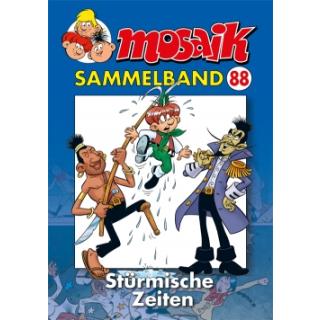 Mosaik Sammelband 88 - Stürmische Zeiten