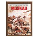Der II. Weltkrieg in Bildern Integral 2 - Moskau