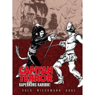 Capitan Terror Gesamtausgabe 3 - Kaperkurs Karibik!