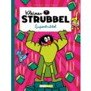 Kleiner Strubbel - Superstrubbel
