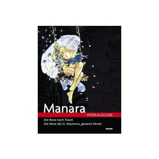 Manara Werkausgabe 1 - Die Reise nach Tulum u.a.