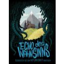 Echo des Wahnsinns - Geschichten aus dem H.P. Lovecraft...