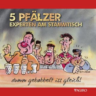 CD 5 Pfälzer Experten am Stammtisch