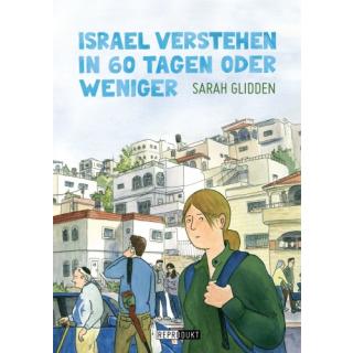 Israel verstehen in 60 Tagen oder weniger