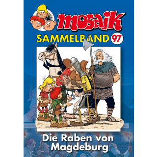 Mosaik Sammelband 97 - Die Raben von Magdeburg
