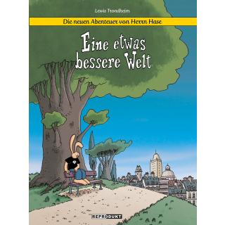 Die neuen Abenteuer von Herrn Hase 1 - Eine etwas bessere Welt