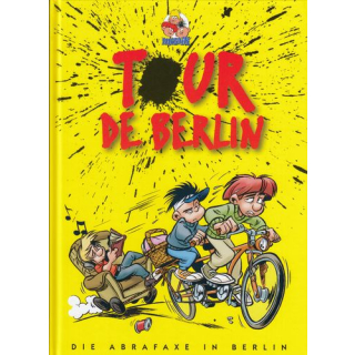 Tour de Berlin - Die Abrafaxe in Berlin