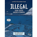 Illegal - Die Geschichte einer Flucht