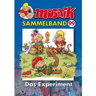 Mosaik Sammelband 99 - Das Experiment