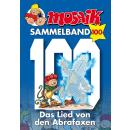 Mosaik Sammelband 100 - Das Lied von den Abrafaxen