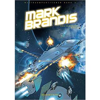 Mark Brandis 3 - Unternehmen Delphin