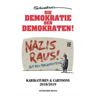 Die Demokratie den Demokraten! Karikaturen & Cartoons 2018/19