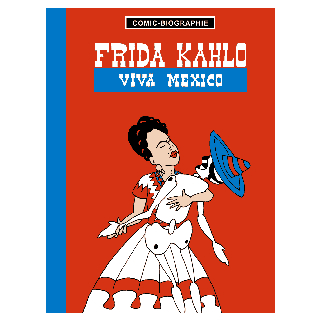Frida Kahlo Viva Mexico HC