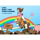Life ain`t no ponyfarm englisch