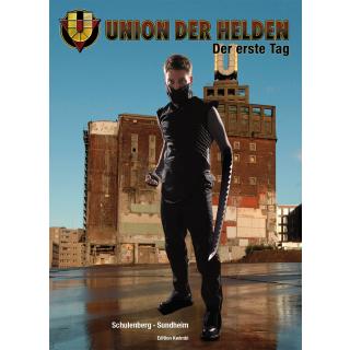 Union der Helden 1 - Der erste Tag