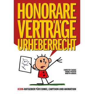 ICOM Ratgeber - Honorare, Verträge, Urheberrecht Neuauflage