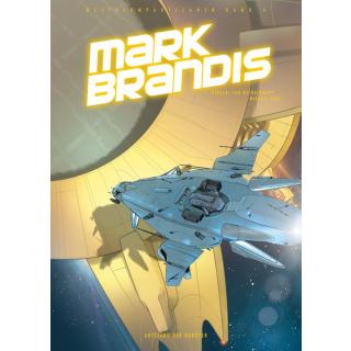 Mark Brandis 4 - Aufstand der Roboter