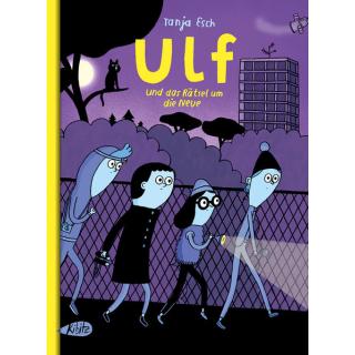 Ulf und das Rätsel um die Neue