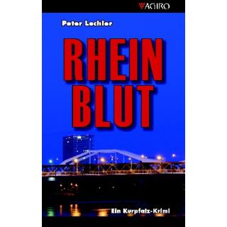 Rheinblut - Ein Kurpfalzkrimi