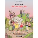 Stig & Tilde 3 - Der Club der Loser