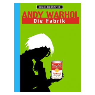 Comic Biographie 2 - Andy Warhol - Die Fabrik