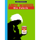 Comic Biographie 2 - Andy Warhol - Die Fabrik