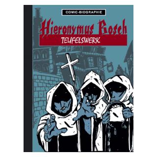 Comic Biographie 5 - Hieronymus Bosch - Teufelswerk