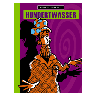 Comic Biographie 19 - Hundertwasser