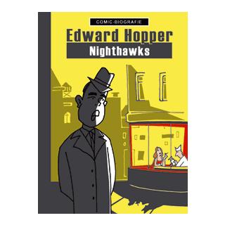 Comic Biographie 22 - Edward Hopper - Nighthawks