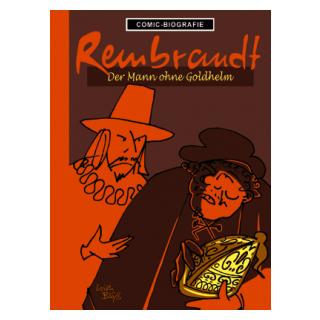 Comic Biographie 28 - Rembrandt - Der Mann ohne Goldhelm