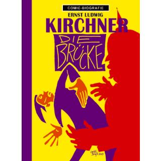 Comic Biographie 29 - Ernst Ludwig Kirchner - Die Brücke