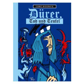 Comic Biographie 30 - Albrecht Dürer, Tod und Teufel
