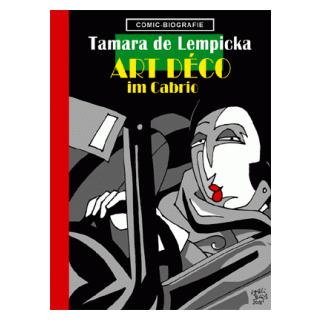Comic Biographie 31 - Tamara de Lempicka - Art Déco im Cabrio
