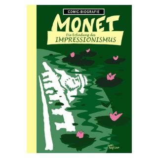 Comic Biographie 34 - Monet - Die Erfindung des Impressionismus