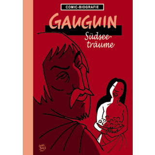 Comic Biographie 35 - Gauguin - Südseeträume