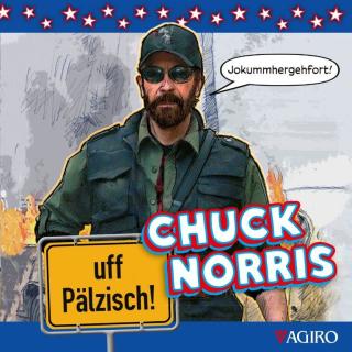 CUCK NORRIS uff Pälzisch!