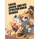 Mimi, Jakob und die sprechenden Hunde