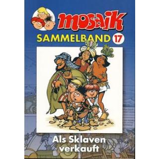 Mosaik Sammelband 17 - Als Sklaven verkauft