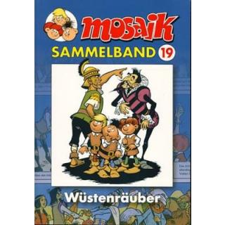 Mosaik Sammelband 19 - Wüstenräuber