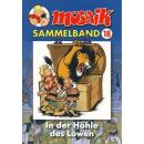 Mosaik Sammelband 18 - In der Höhle des Löwen
