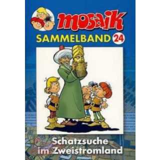 Mosaik Sammelband 24 - Schatzsuche im Zweistromland