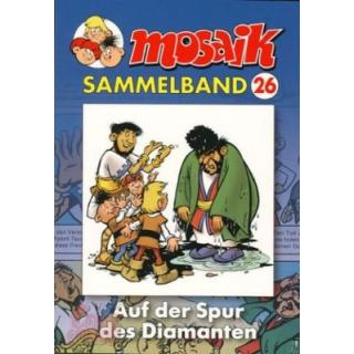 Mosaik Sammelband 26 - Auf der Spur des Diamanten