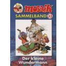 Mosaik Sammelband 33 - Der kleine Wundermann
